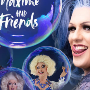 Travestiekünstlerin Lady Maxime and Friends